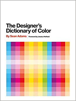 the designers dictionary of color by adams